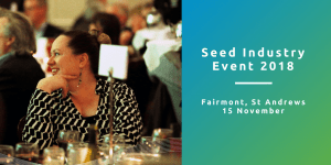 AHDB Seed Industry Event 2018 @ Fairmont | Saint Andrews | Scotland | United Kingdom